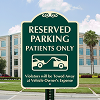 Reserved Parking For Patients Only Signature Sign