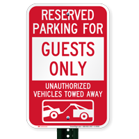 Reserved Parking For Guests Only Tow Away Signs