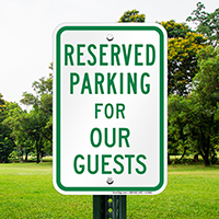 Reserved Parking For Guests Signs