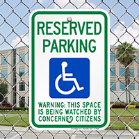 Reserved Parking with Handicap Symbol Signs