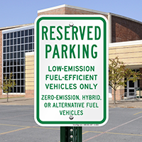 Reserved Parking Low-Emission Fuel-Efficient Vehicles Signs