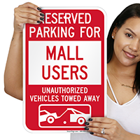 Reserved Parking For Mall Users Tow Away Signs