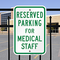 Reserved Parking For Medical Staff Signs In Green Color