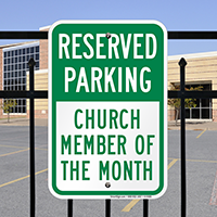 Reserved Parking - Church Member Of Month Signs