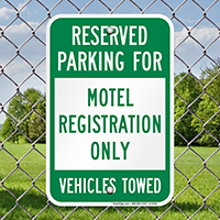 Reserved Parking Motel Registration Vehicles Towed Signs