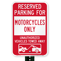 Reserved Parking For Motorcycles Only Tow Away Signs