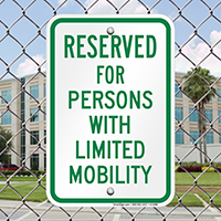 Reserved Parking For Persons With Limited Mobility Signs