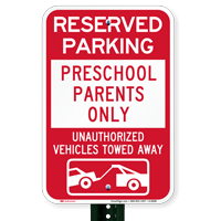 Reserved Parking Preschool Parents Only Signs