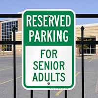Reserved Parking - For Senior Adults Signs