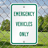 EMERGENCY VEHICLES ONLY Aluminum Reserved Parking Signs