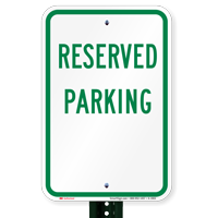 RESERVED PARKING Aluminum RESERVED PARKING Signs