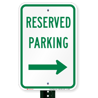 Reserved Parking Sign (right arrow)