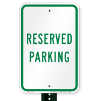 Reserved Parking Spot Sign