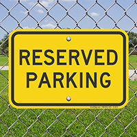 Reserved Parking Sign, Bright Yellow