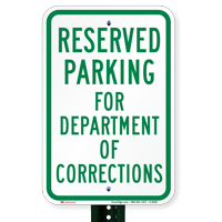 Reserved Parking For Department Of Corrections Signs