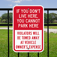 Cannot Park If You Don't Live Here Signs