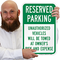 Reserved Parking, Unauthorized Vehicles Towed Signs