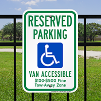 Reserved Parking, Van Accessible, Tow Away Zone Signs
