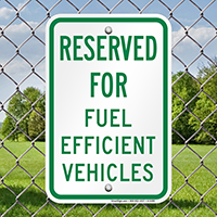 Reserved Parking For Fuel Efficient Vehicles Signs