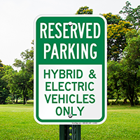 Reserved Parking - Hybrid & Electric Vehicles Signs