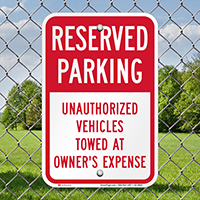 Reserved Parking, Vehicles Towed Away Signs