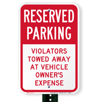Reserved Parking Violators Towed Away Signs