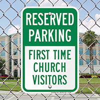 Reserved Parking - First Time Church Visitor Signs