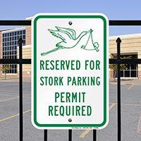 Reserved For Stork Parking Permit Required Signs