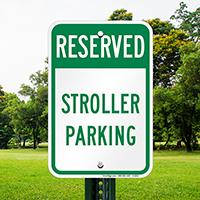 RESERVED STROLLER PARKING Signs