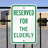 RESERVED FOR THE ELDERLY Signs