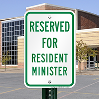 Reserved For Resident Minister Signs
