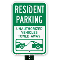 Resident Parking Unauthorized Vehicles Towed Away Signs