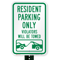 Resident Parking Violators Will Towed Signs
