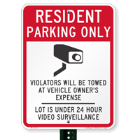 Resident Parking Only, Violators Towed, Video Surveillance Signs