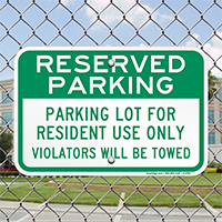 Parking Lot For Resident Use Only Signs