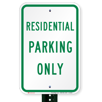 RESIDENTIAL PARKING ONLY Signs