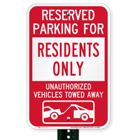 Reserved Parking For Residents Only Tow Away Signs