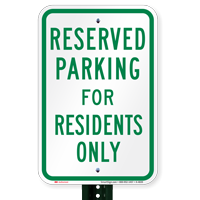 Parking Space Reserved For Residents Only Signs