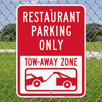 Restaurant Parking Only Tow-Away Zone Signs