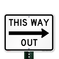 This Way Out, Right Arrow Directional Road Signs