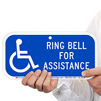 Ring Bell For Assistance Signs With Accessible Symbol