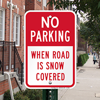 No Parking When Road is Snow Covered Signs