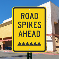 Road Spikes Ahead Signs
