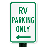 RV Parking At Left, Reserved Parking Signs