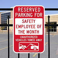 Reserved Parking For Safety Employee Of Month Signs