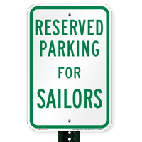 Novelty Parking Space Reserved For Sailors Signs