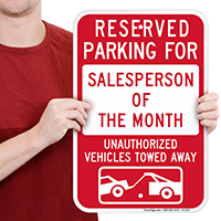 Reserved Parking For Salesperson Of The Month Signs