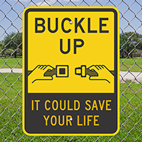 Buckle Up Save Your Life Signs