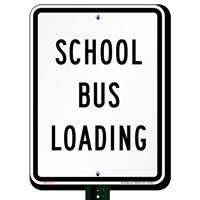 School Bus Loading Signs