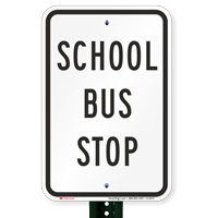 School Bus Stop School Bus Signs